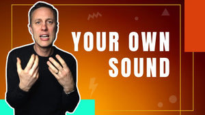 3 HACKS TO DISCOVER YOUR SOUND