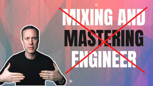 MIXING AND MASTERING ENGINEER? THIS IS WHY IT'S WRONG!