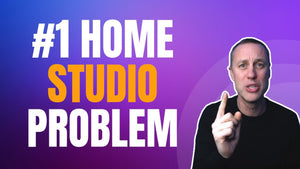 #1 PROBLEM WITH HOME STUDIOS