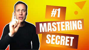 THE BEST KEPT SECRET TO MASTERING