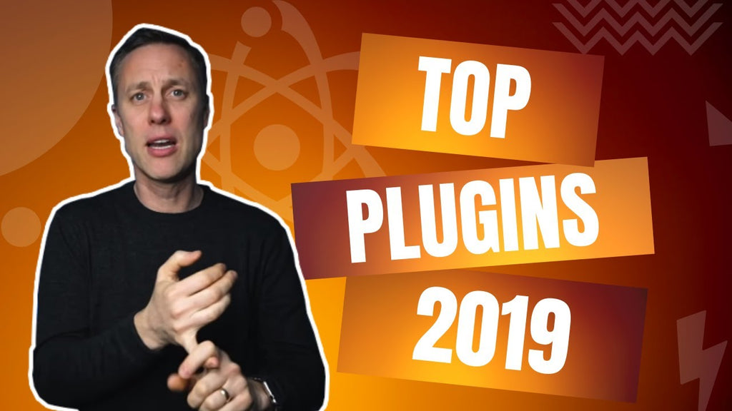 THESE ARE THE TOP 3 PLUGINS FOR 2019