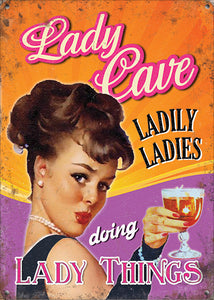 Lady Cave - Ladily ladies doing lady things (Small)