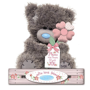 If Mums' were flowers I'd pick You - 7'' Bear