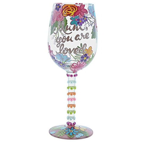 Mum You are Loved Wine Glass