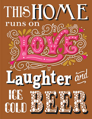 This Home Runs On Love Laughter and Ice Cold Beer (Small)