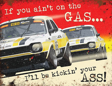 Motor Racing - If You Ain't On The Gas (Small)