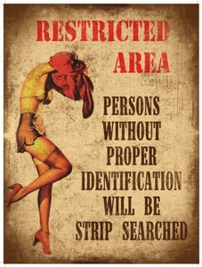 Restricted area - Strip Search (Small)