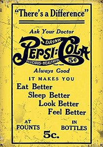 Pepsi-Cola - There's a Difference - Ask Your Doctor (Small)