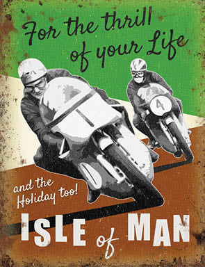 Motor Cycling - For The Thrill Of Your Life - Isle of Man (Small)