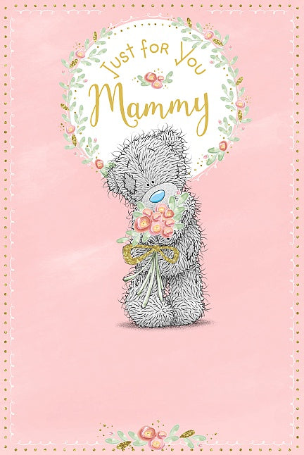 Just for you Mammy - Mother's Day Card