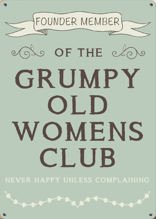 Grumpy Old Womens Club (Small)