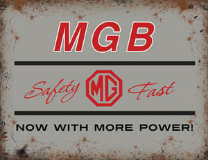 MGB - Safety-Fast - Now with more power (Small)