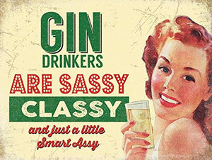 Gin Drinkers are Sassy Classy... (Small)