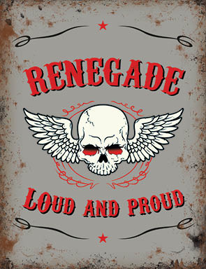 Bikers - Renegade - Loud and Proud (Small)