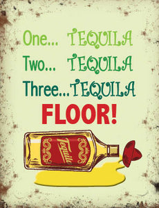 One Tequila, Two Tequila, Three Tequila - Floor! (Small)