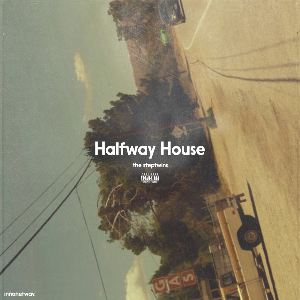 The Steptwins - Halfway House [EP]