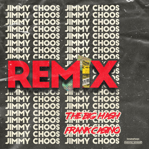 The Big Hash - Jimmy Choos (feat. Frank Casino)