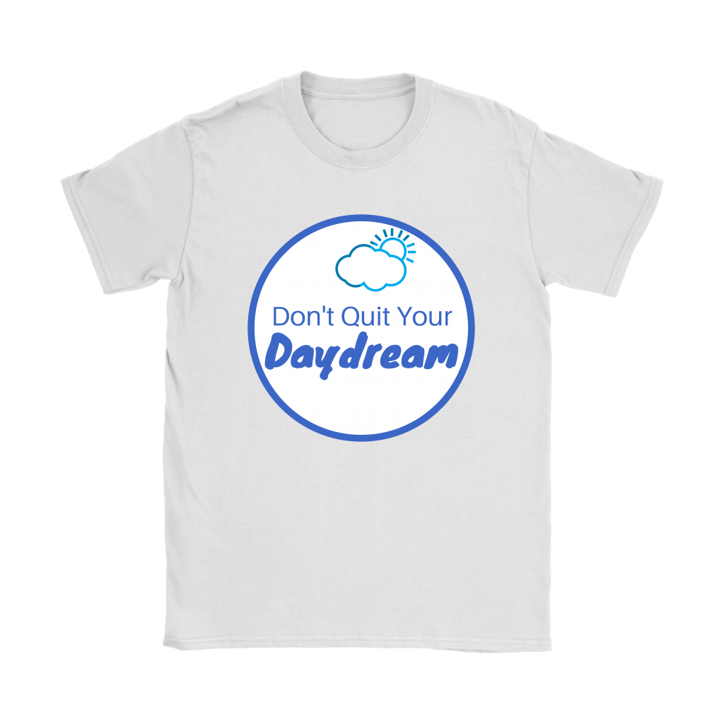 Don't Quit Your Daydream Tee (Women's)-T-shirt-Flashpacker