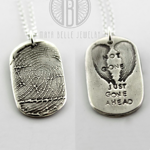 """Not Gone Just Gone Ahead"" Fingerprint or Thumbprint memorial Pendant keepsake dog tag - Maya Belle Jewelry"