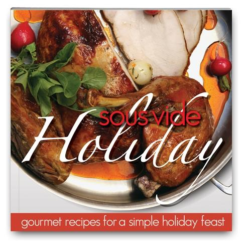 Sous Vide Holiday Cookbook