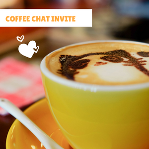 Let's have a coffee chat!