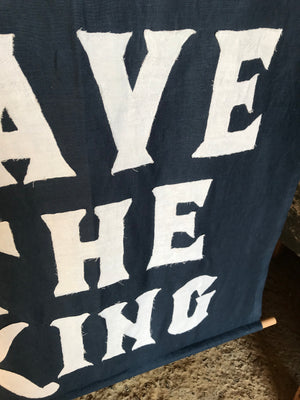 "A blue WWI centenary coronation banner: ""God Save The King"""
