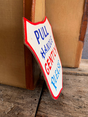 A hand painted fairground advertising sign - Pull Handle Gently!