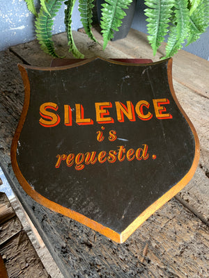 A hand-painted Victorian religious sign - Silence is requested