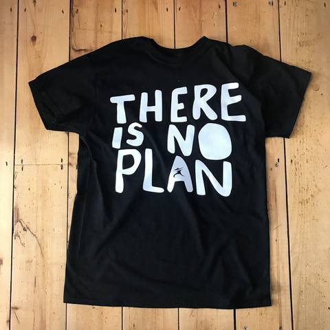 """There Is No Plan"" Shop Tee - Black"