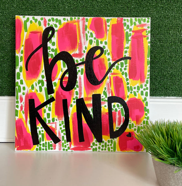 Be Kind Painting