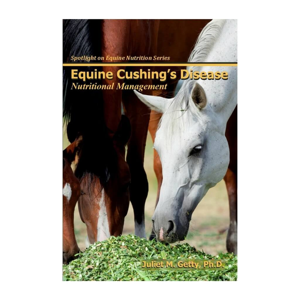 Equine Cushing's Disease - Nutritional Management by Dr. Juliet M. Getty