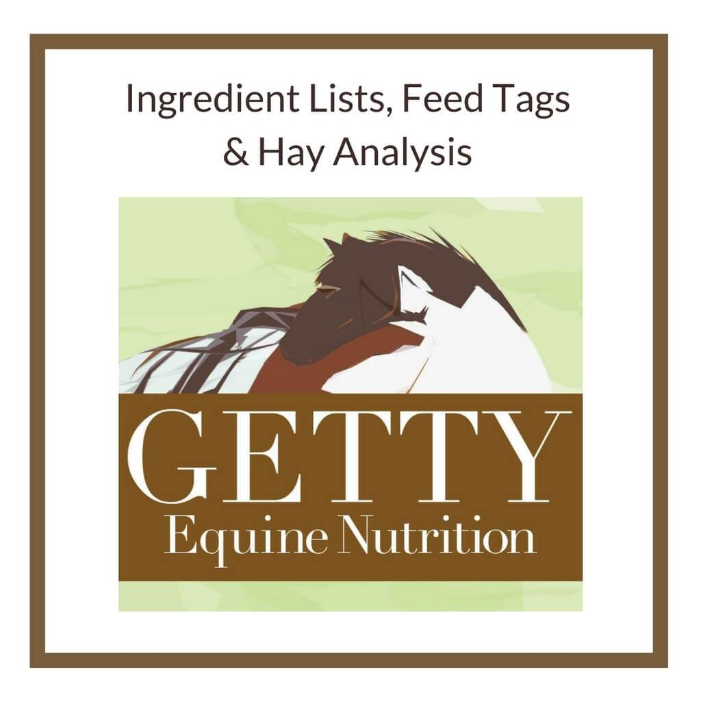 Ingredient Lists, Feed Tags & Hay Analysis - Dr. Getty Seminar