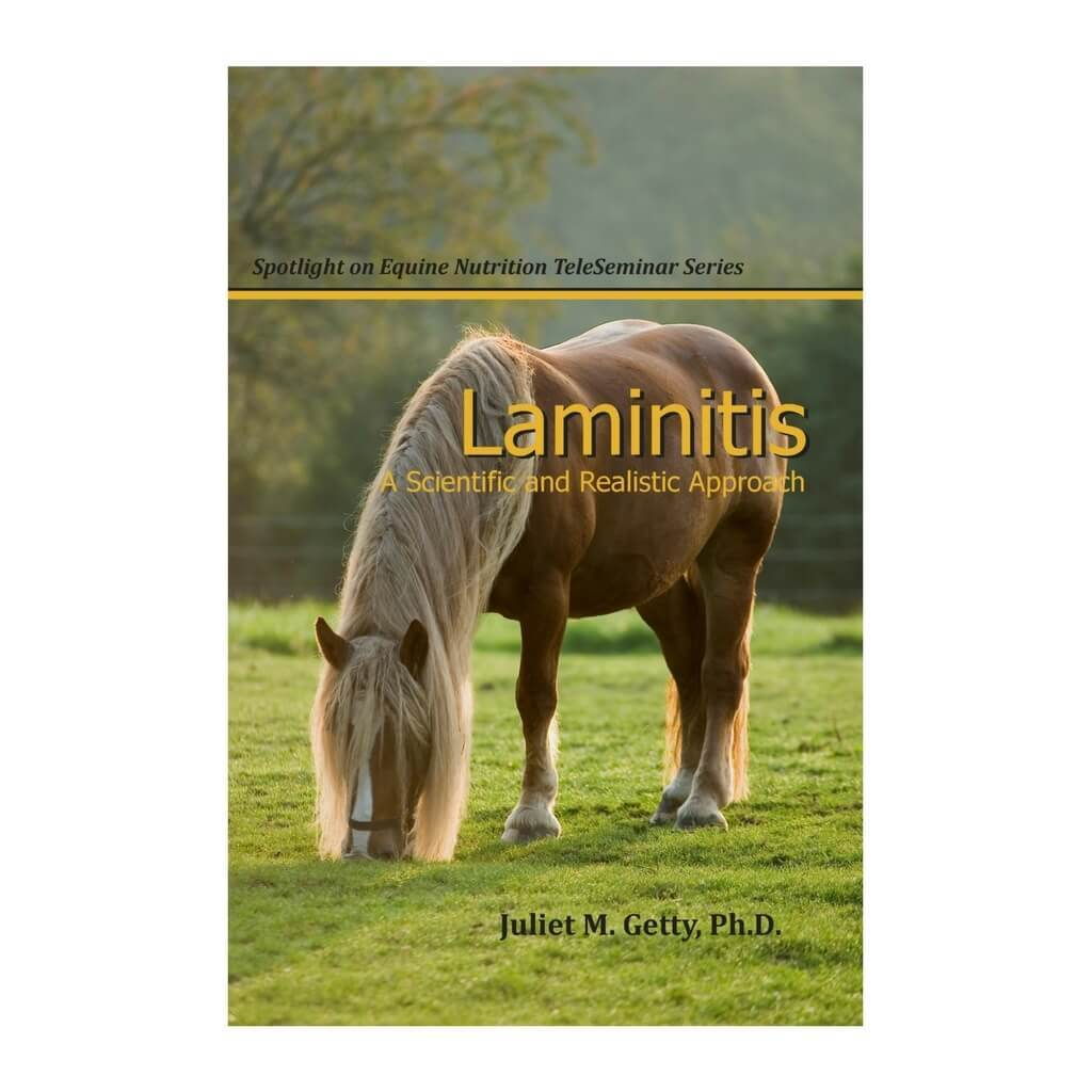 Laminitis: A Scientific & Realistic Approach by Dr. Juliet M. Getty