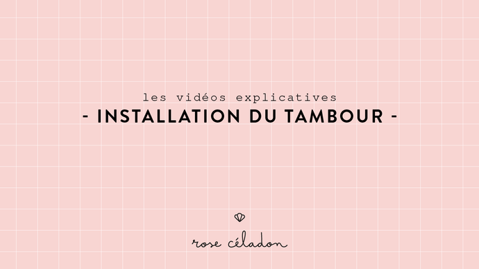 Installation du tambour - Setting the hoop