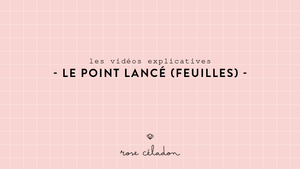 le point lancé (feuilles) en broderie - Lazy Daisy stitch embroidery - Rose Céladon