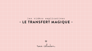 Le transfert magique broderie - the magic transfert embroidery - Rose Céladon