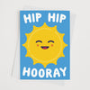 Hip Hip Hooray Happy Sun Greeting Card