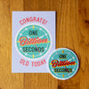 One Billion Seconds Greeting Card