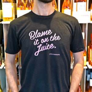 "Urban Grape's ""Blame It On The Juice"" T-Shirt"