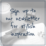 Sign up to our newsletter for stylish reads and inspiration