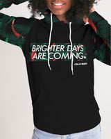 Brighter Days Are Coming Women's Hoodie