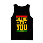 Men's Blind To You Tank