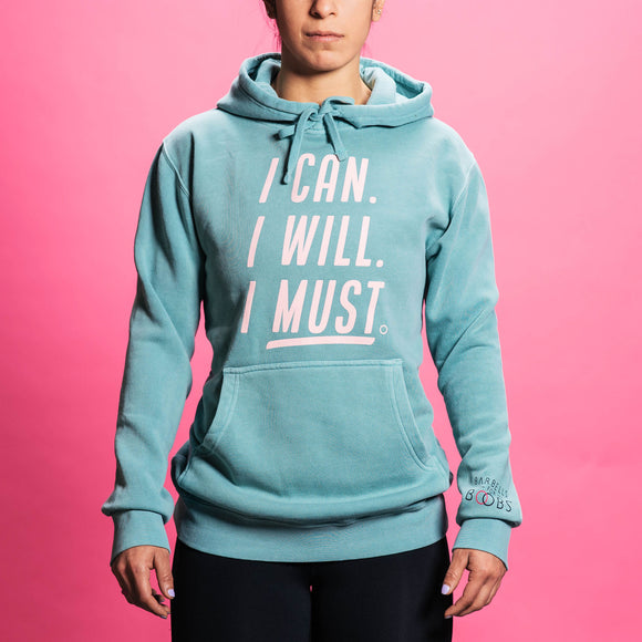 Unisex Can Will Must Hoodie