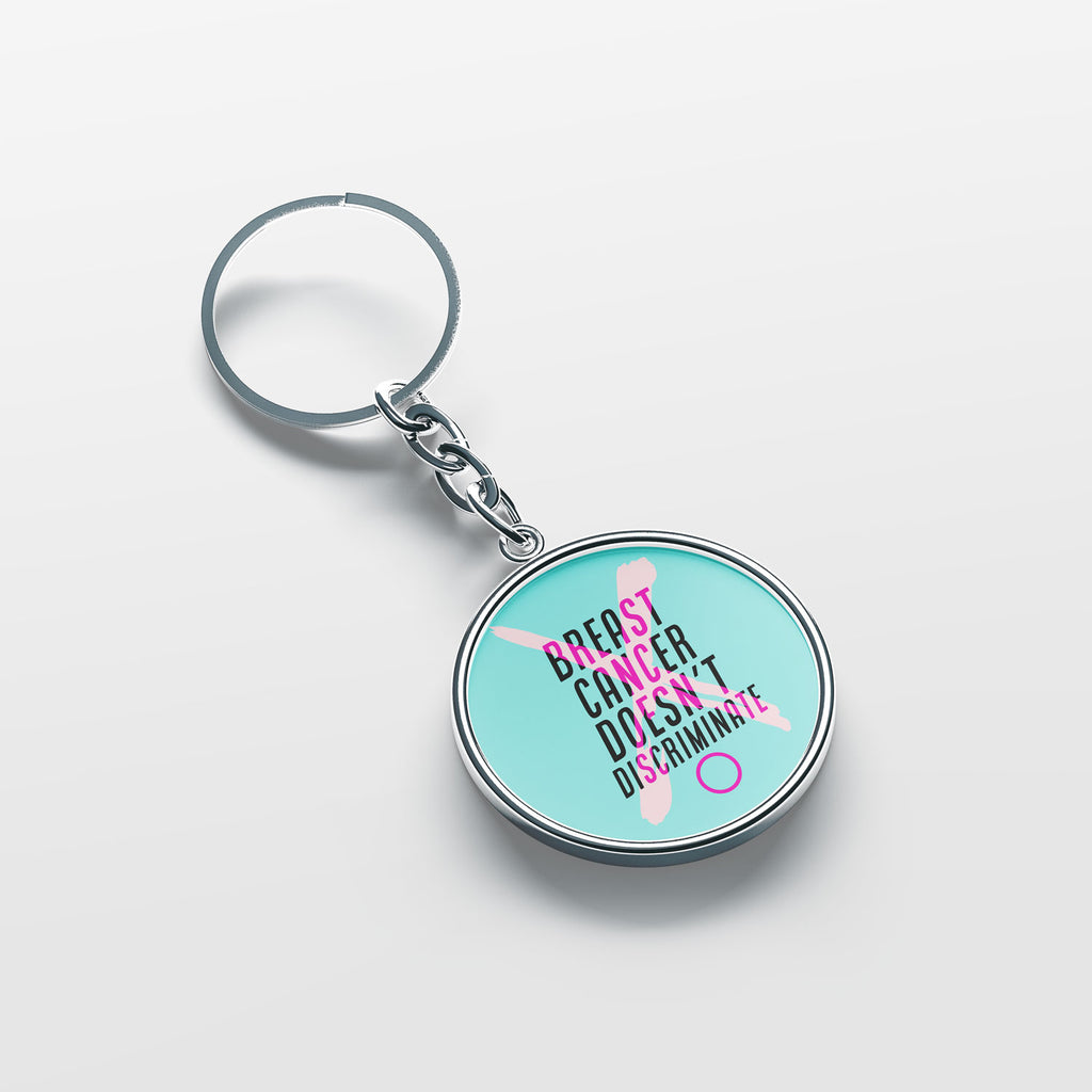 Breast Cancer Doesn't Discriminate Keychain