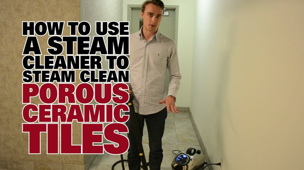 How To Steam Clean Porous Ceramic Tiles Dupray Steam Cleaning