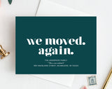Moving Announcement Printable, We Moved. Again., New Home Announcement, New Address, Bliss Paper Boutique, PDF Instant Download #BPB200_7D - Bliss Paper Boutique