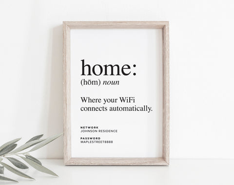 Home Is Where Your WiFi Connects Automatically, WIFI Password Sign, Wifi Password Printable, Internet Sign, PDF Instant Download #BPB340_G - Bliss Paper Boutique