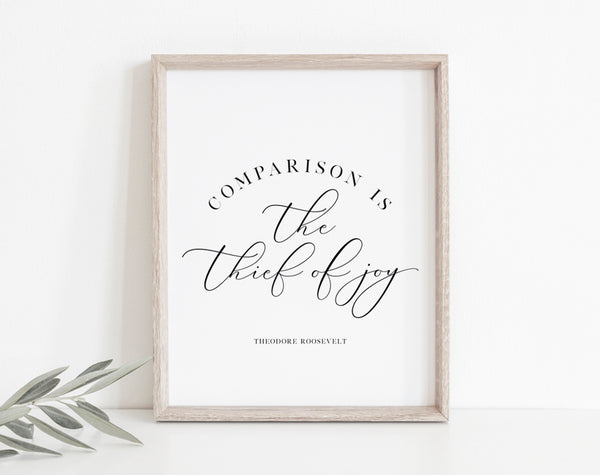 Calligraphy quote printable, comparison is the thief of joy, wall art quotes, quote printable, PDF Instant Download #BPB341 - Bliss Paper Boutique