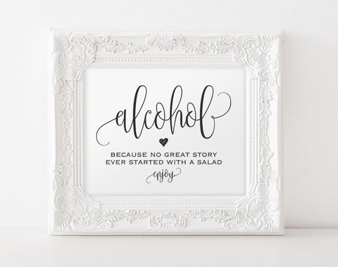 Alcohol Because No Great Story Ever Started With A Salad Sign, Wedding Sign, Bar Sign, Bar Sign, Printable, Instant Download #BPB203_71 - Bliss Paper Boutique