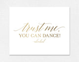 Trust me you can dance sign, Alcohol sign, Gold Wedding Sign, Reception Sign, Bar Sign, Wedding Printable, Instant Download #BPB324_64 - Bliss Paper Boutique